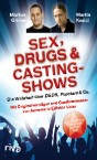 Sex, Drugs & Castingshows, Patrick S. Berger