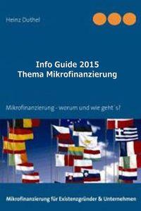 Heinz Duthel: Info Guide Thema Mikrofinanzierung